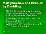 multiplication and division by doubling