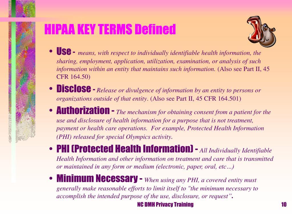 HIPAA KEY TERMS Defined