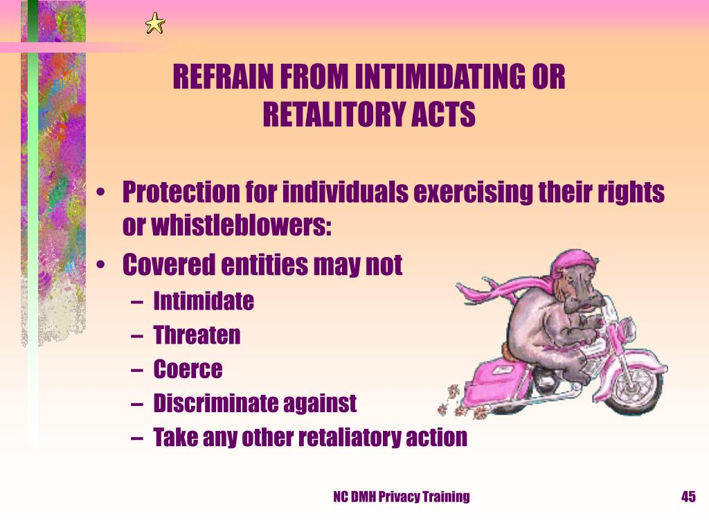 REFRAIN FROM INTIMIDATING OR RETALITORY ACTS