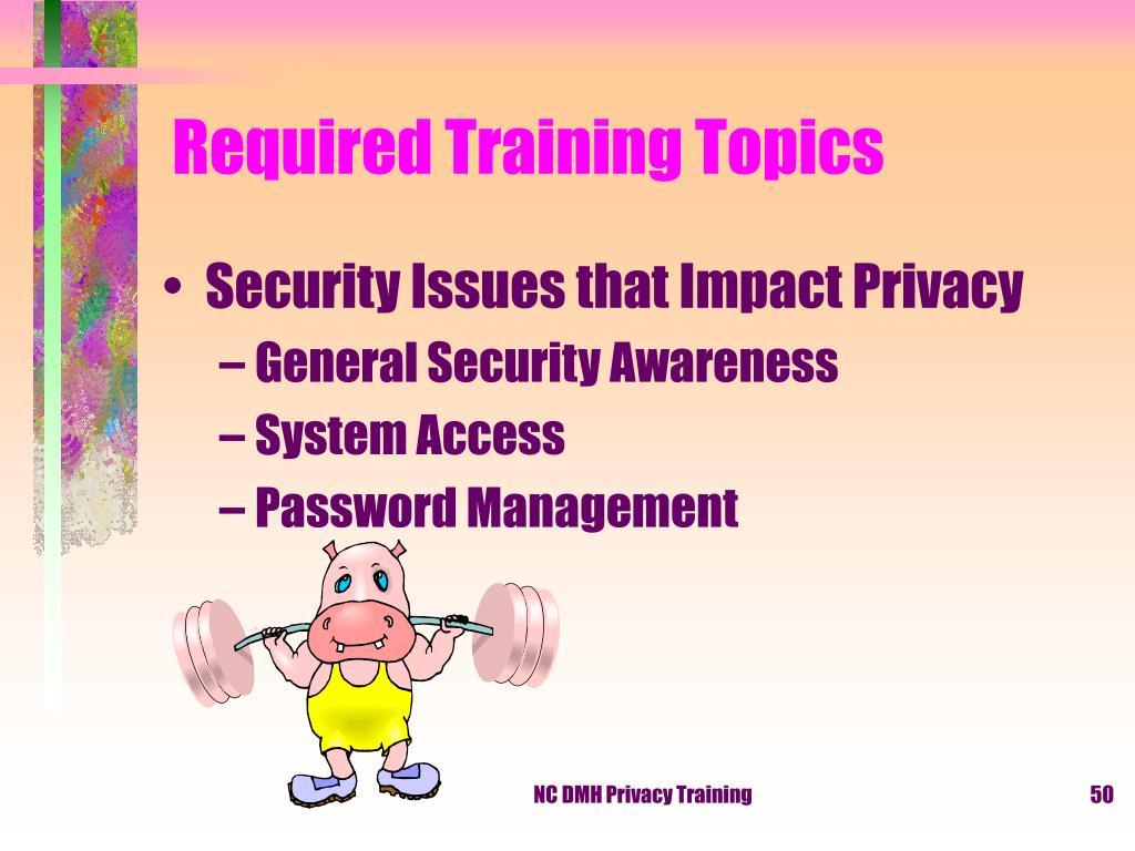 Required Training Topics