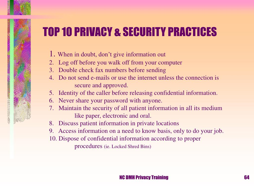 TOP 10 PRIVACY & SECURITY PRACTICES
