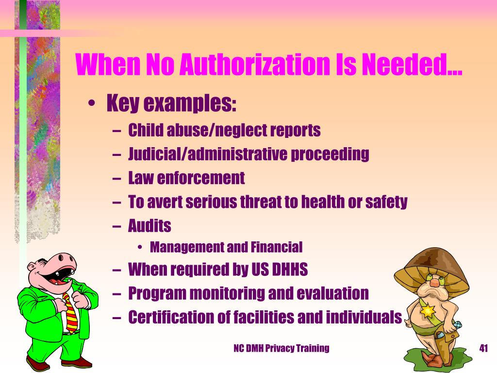 When No Authorization Is Needed…