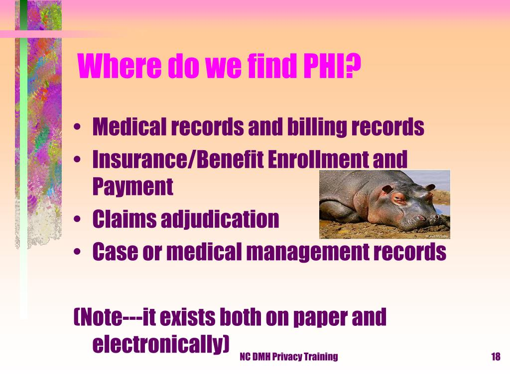Where do we find PHI?