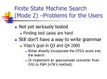 finite state machine search mode 2 problems for the users