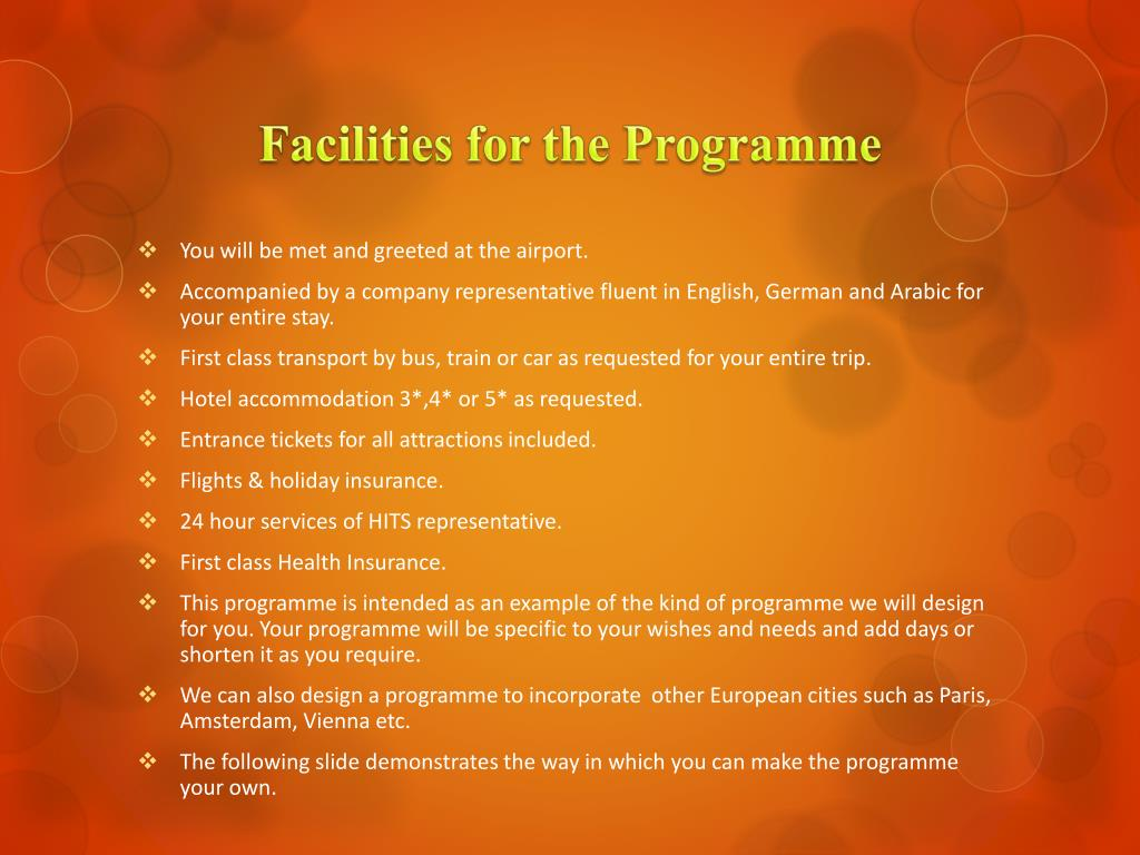 Facilities for the Programme