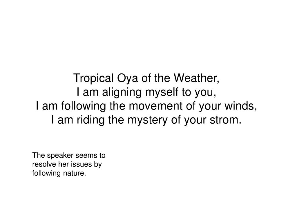 Tropical Oya of the Weather,