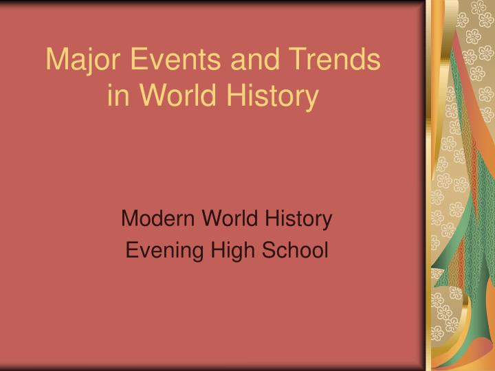 major events and trends in world history n.