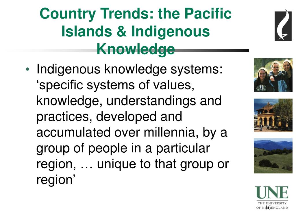 Country Trends: the Pacific Islands & Indigenous Knowledge