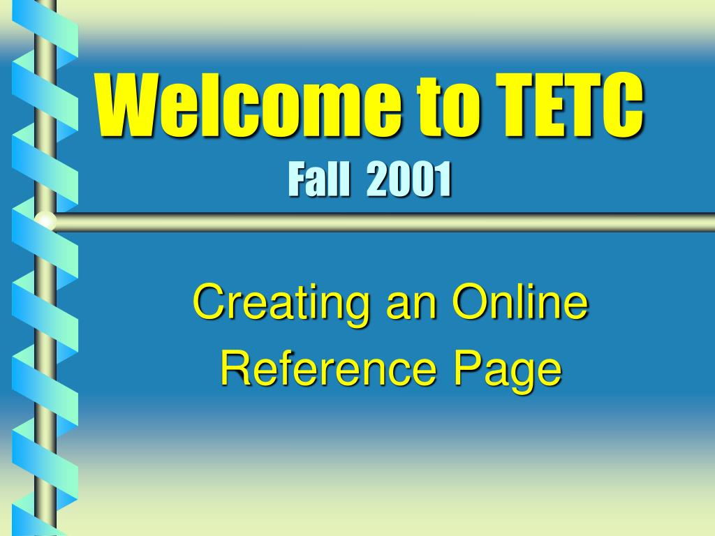 welcome to tetc fall 2001 l.