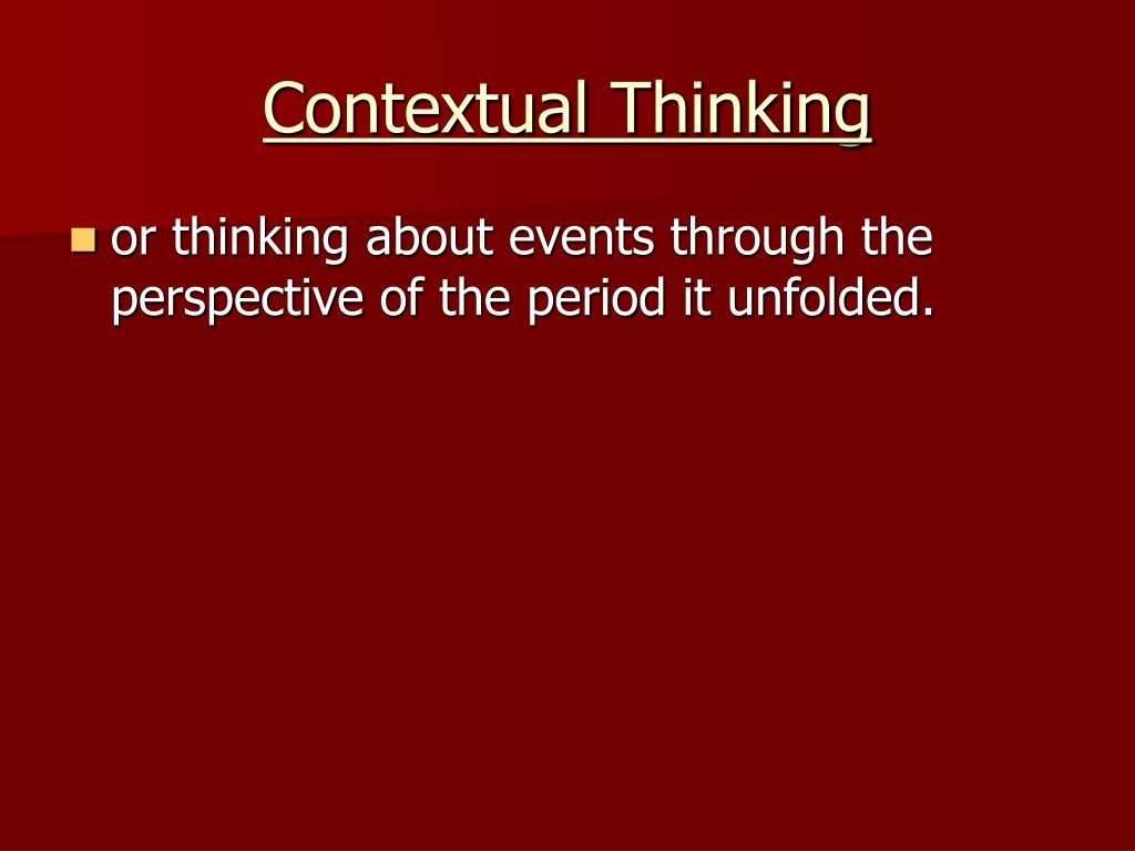 Contextual Thinking