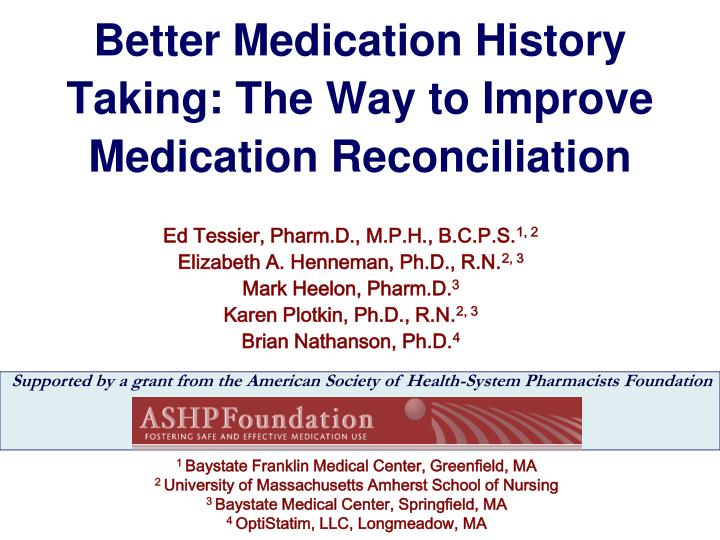 better medication history taking the way to improve medication reconciliation n.