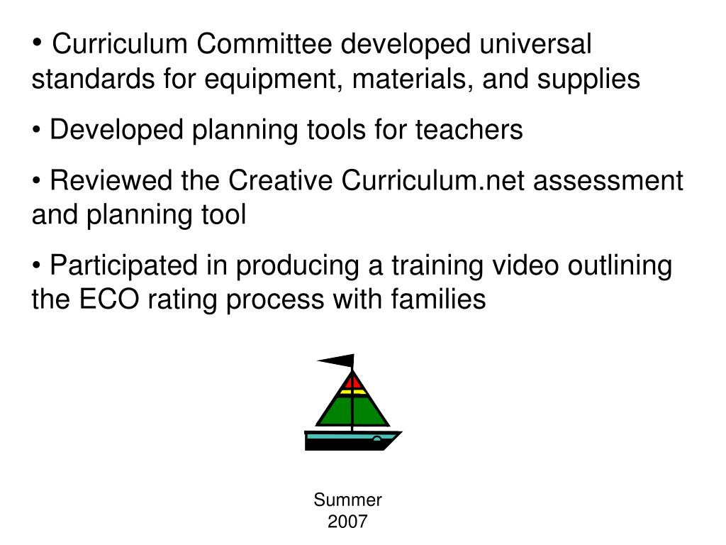 Curriculum Committee developed universal standards for equipment, materials, and supplies