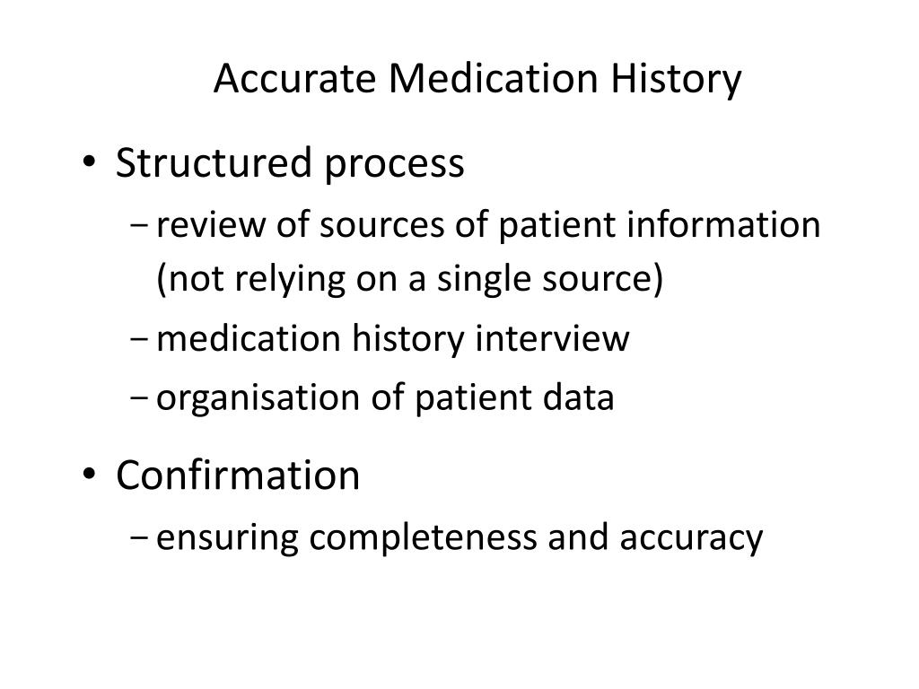 Accurate Medication History