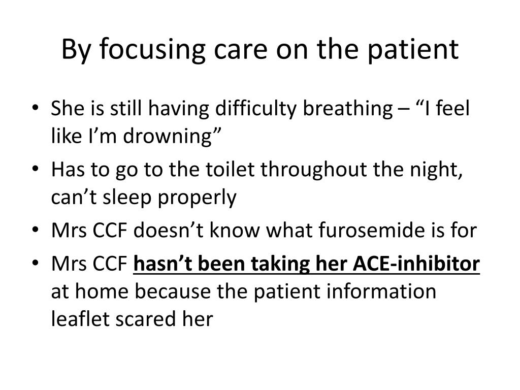By focusing care on the patient