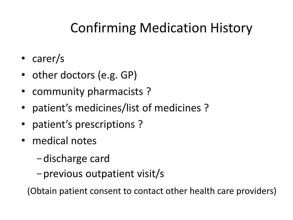 Confirming Medication History