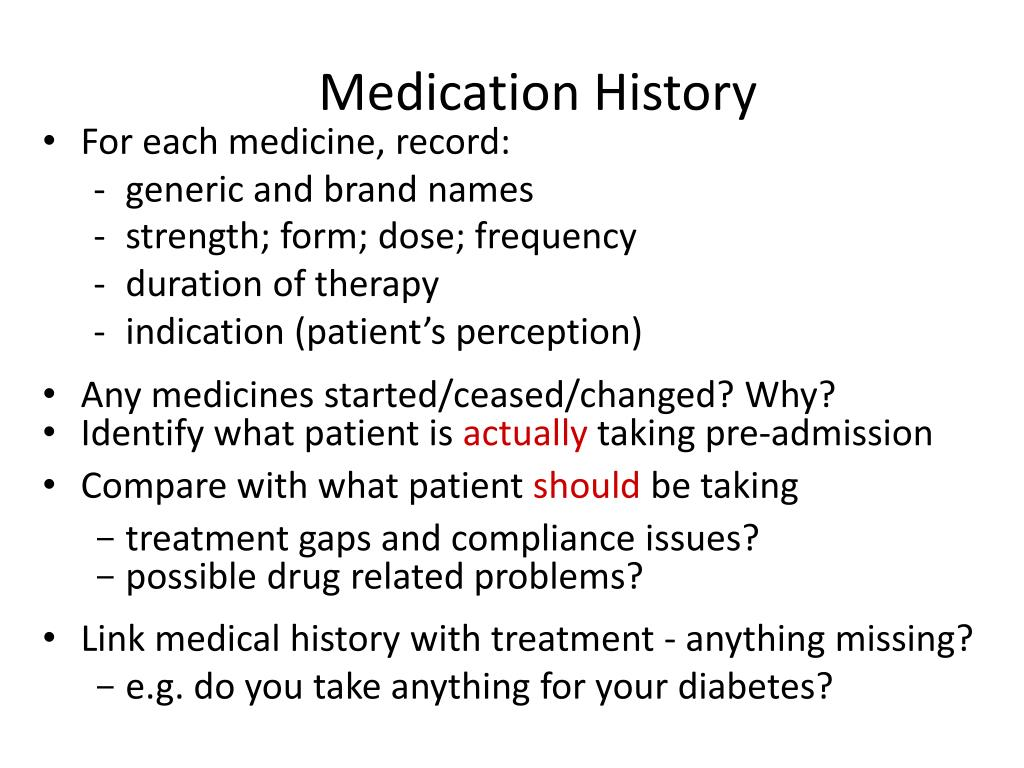 Medication History