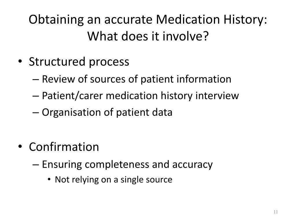 Obtaining an accurate Medication History: What does it involve?