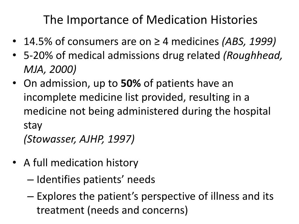 The Importance of Medication Histories