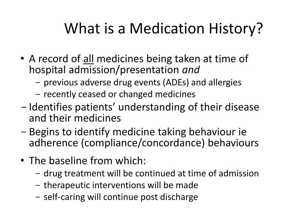 What is a Medication History?