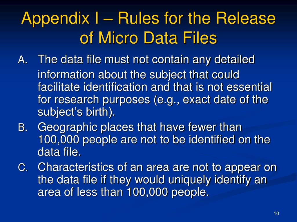 Appendix I – Rules for the Release of Micro Data Files