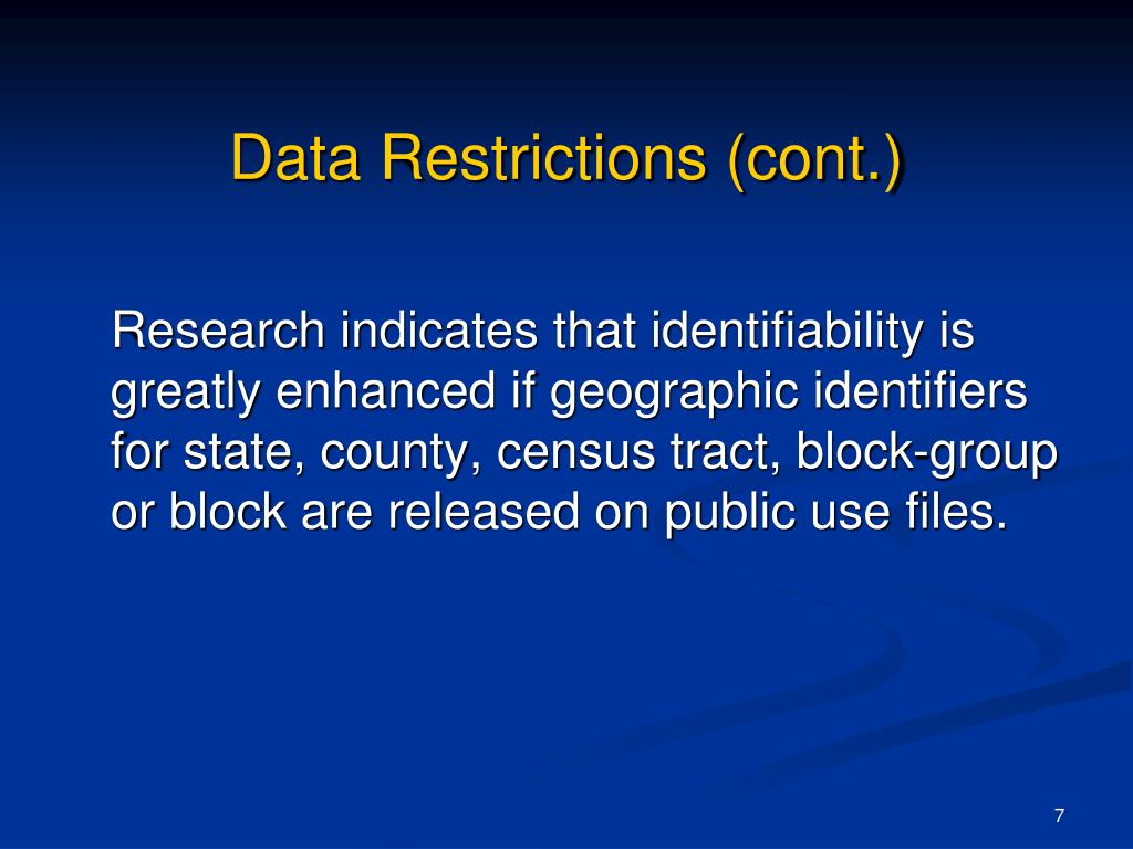 Data Restrictions (cont.)