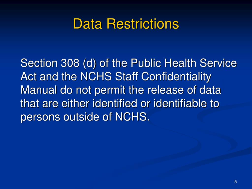 Data Restrictions