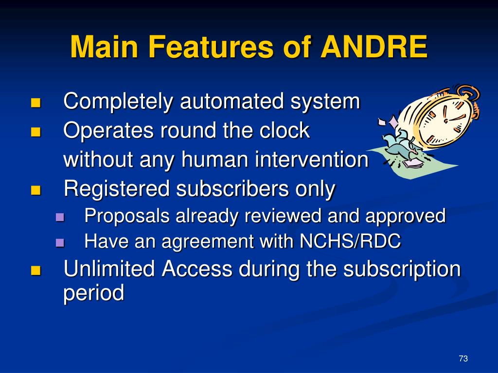 Main Features of ANDRE