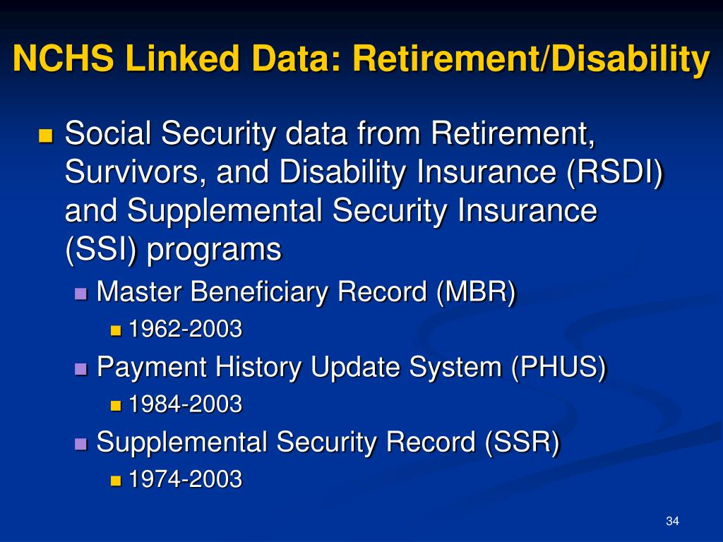 NCHS Linked Data: Retirement/Disability