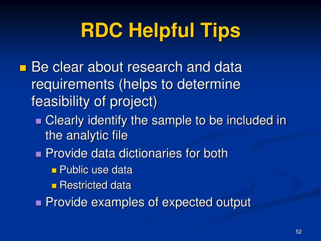RDC Helpful Tips