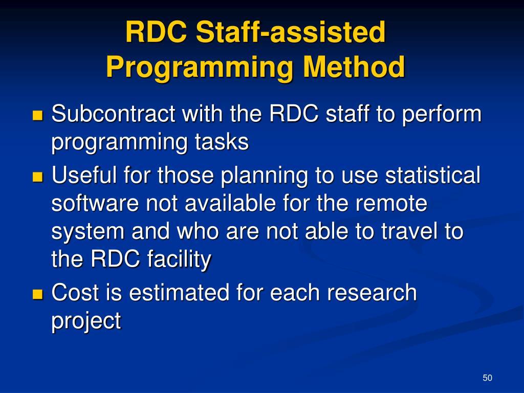 RDC Staff-assisted Programming Method