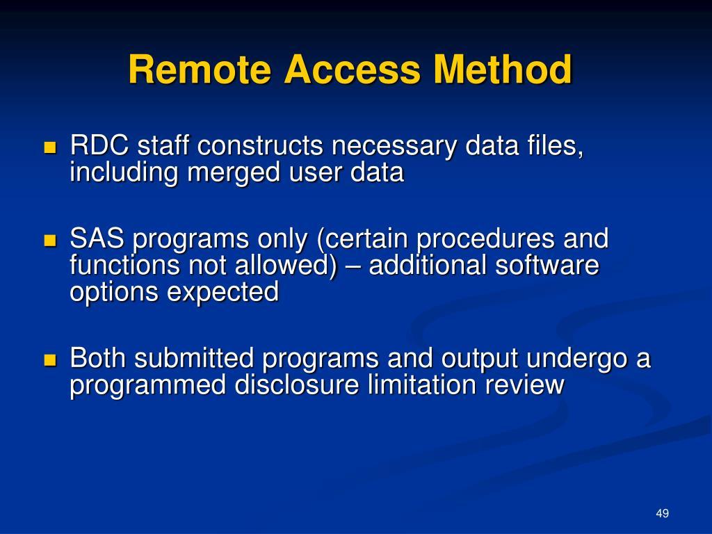 Remote Access Method