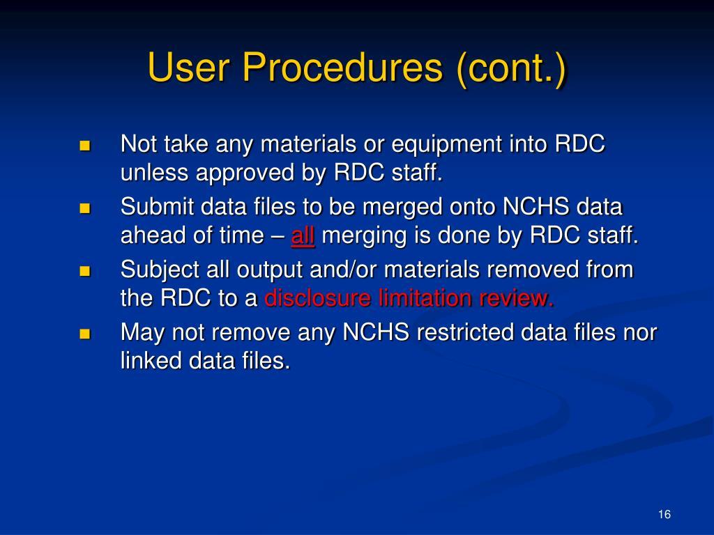 User Procedures (cont.)