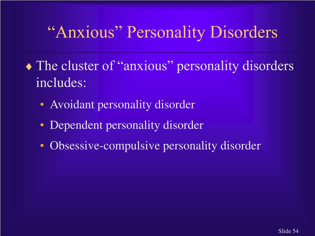 """""""Anxious"""" Personality Disorders"""