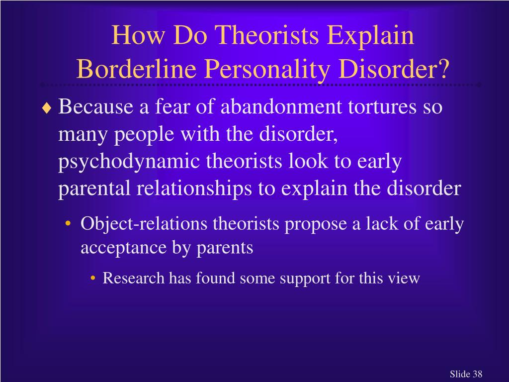 How Do Theorists Explain Borderline Personality Disorder?