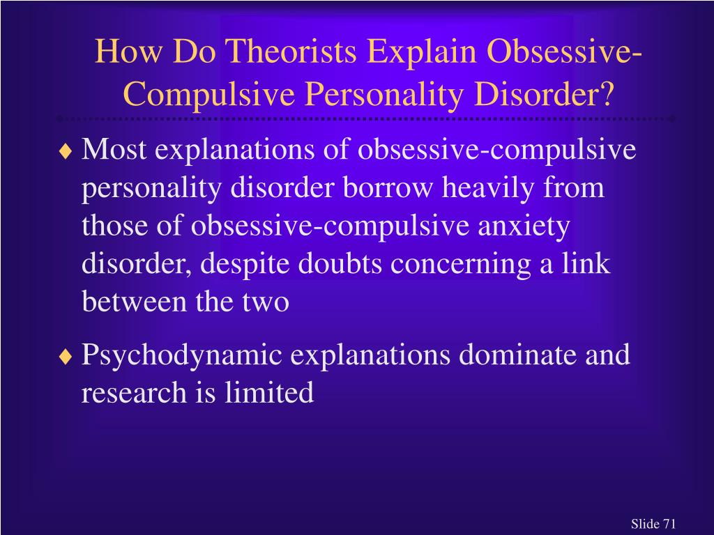 How Do Theorists Explain Obsessive-Compulsive Personality Disorder?