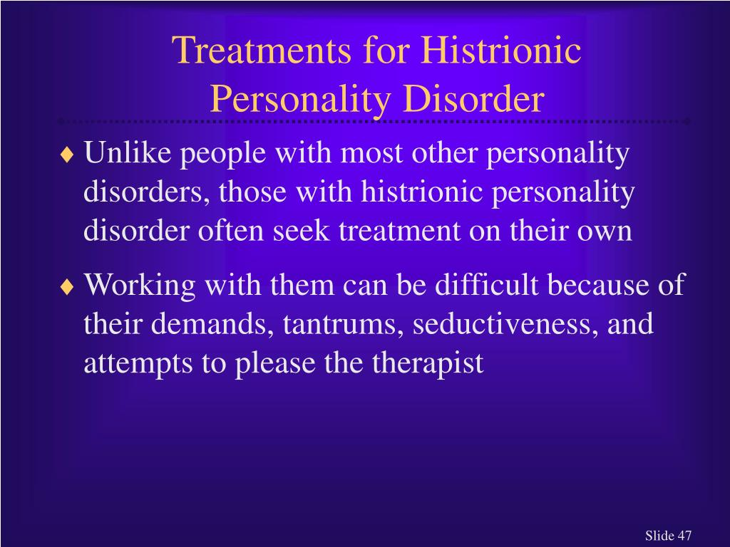 Treatments for Histrionic