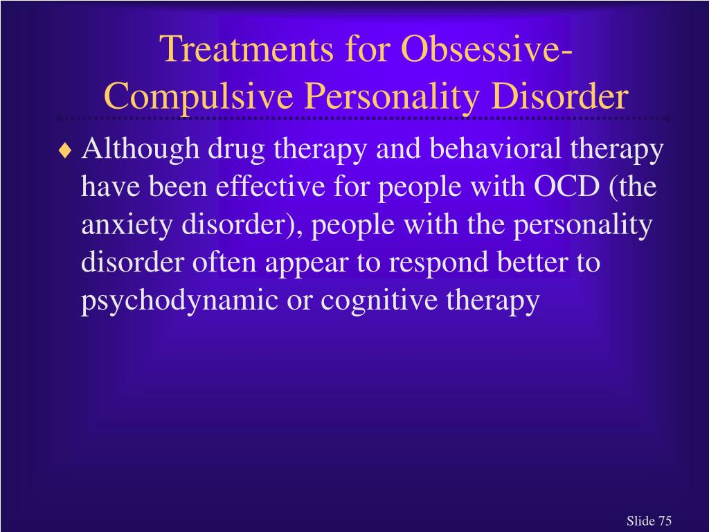 Treatments for Obsessive-Compulsive Personality Disorder