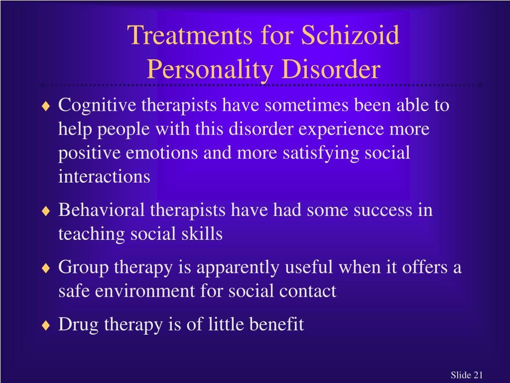Treatments for Schizoid