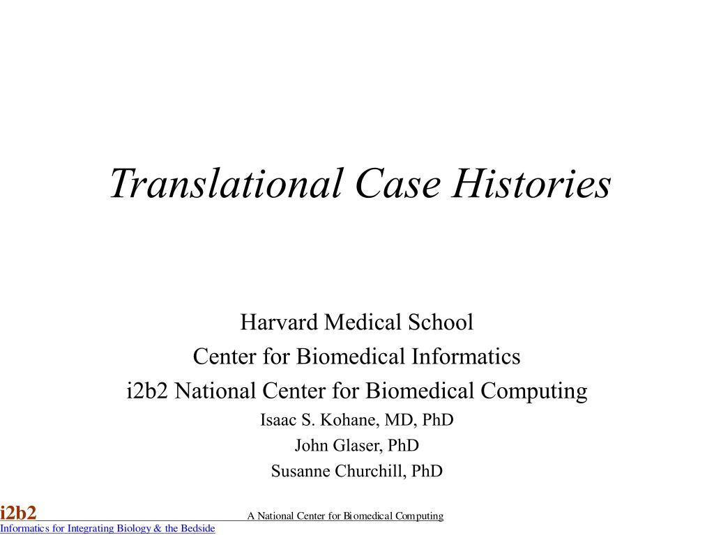 Translational Case Histories
