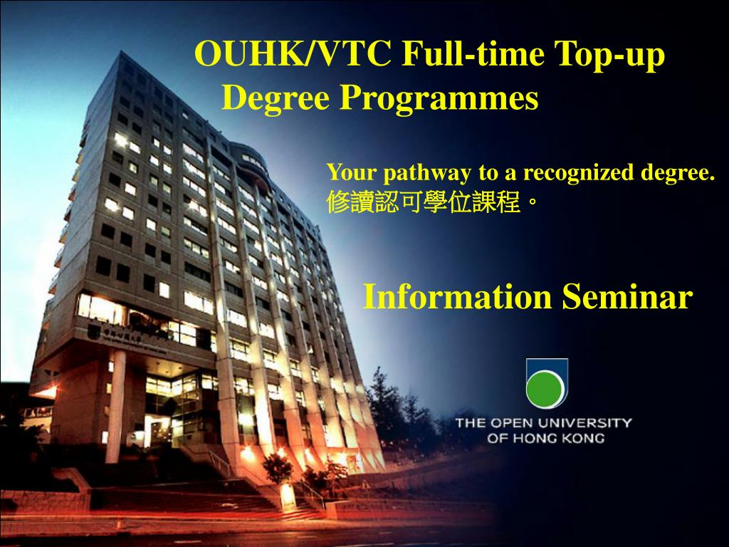 OUHK/VTC Full-time Top-up Degree Programmes