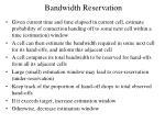bandwidth reservation