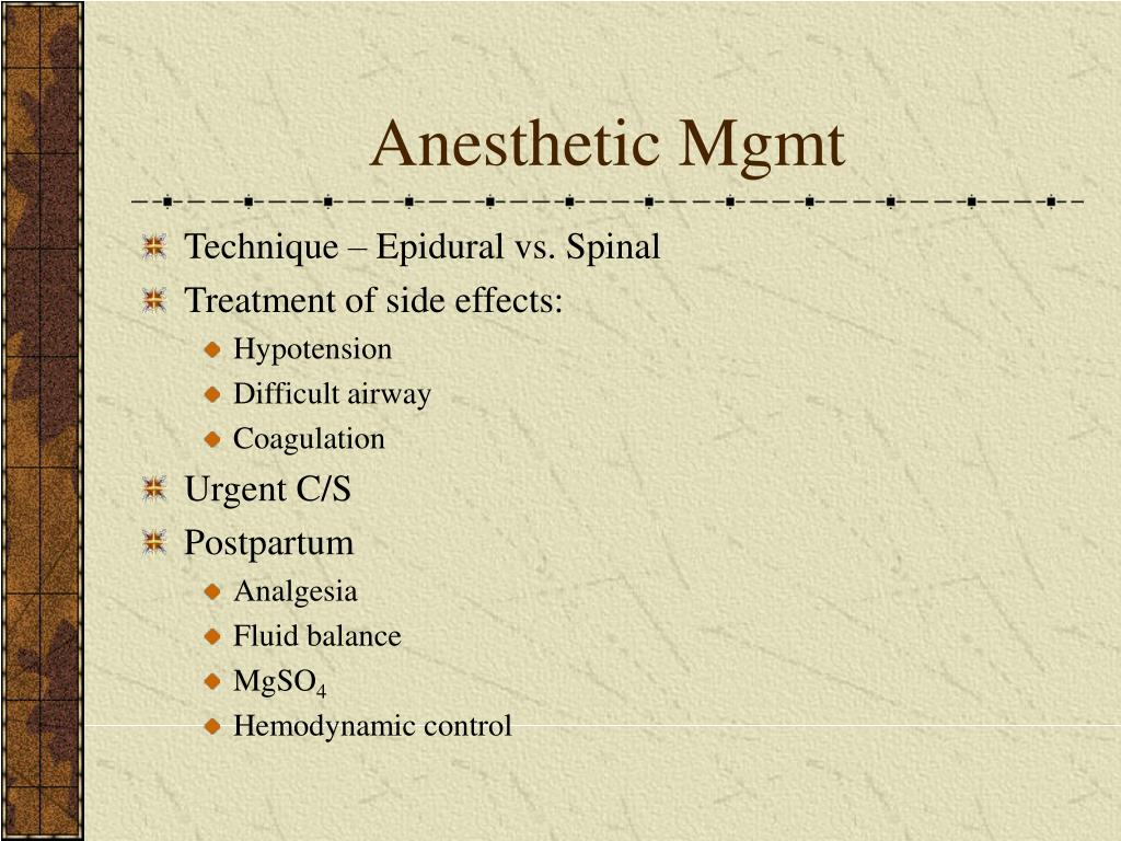 Anesthetic Mgmt