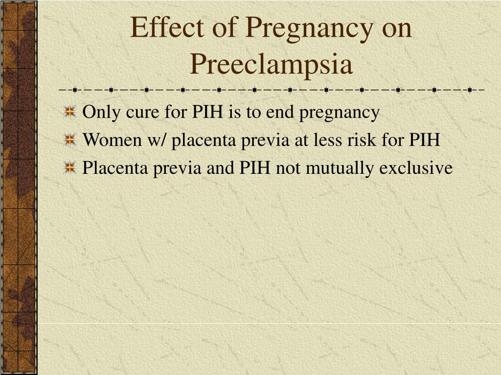 Effect of Pregnancy on Preeclampsia