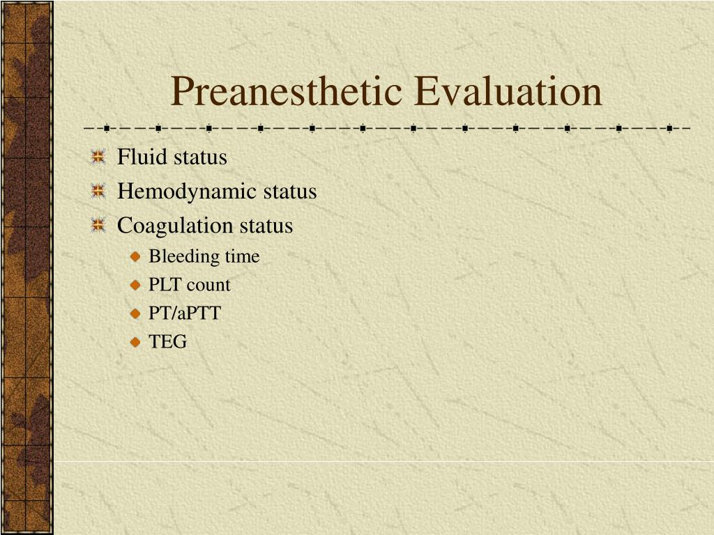 Preanesthetic Evaluation