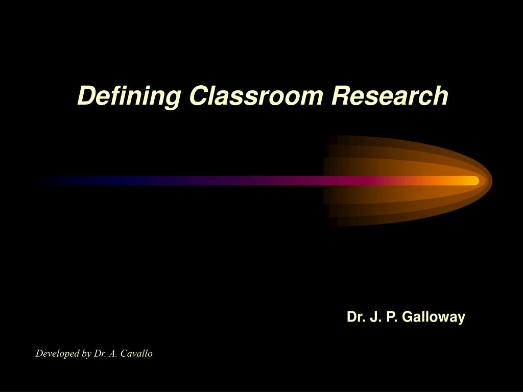 defining classroom research