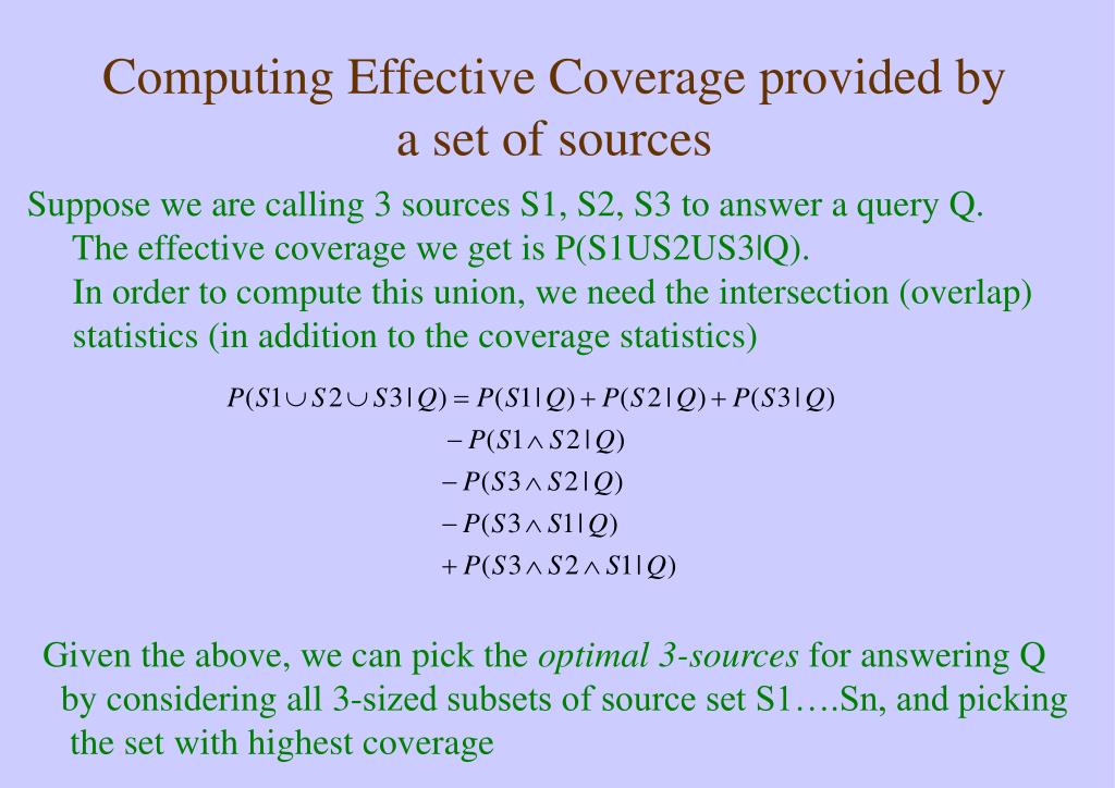 Computing Effective Coverage provided by a set of sources