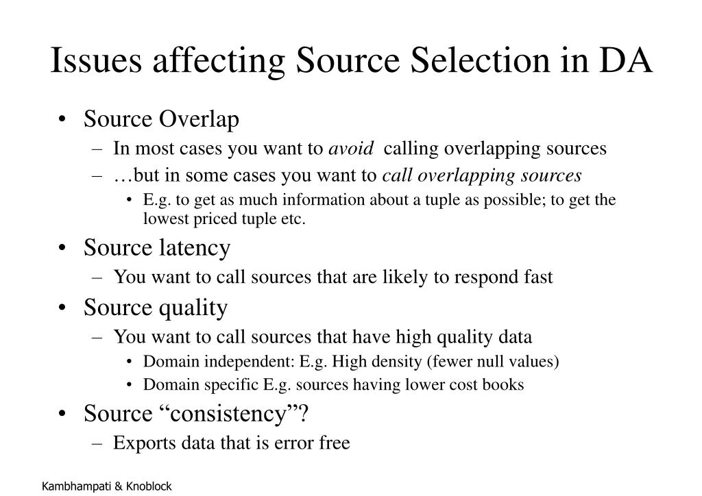 Issues affecting Source Selection in DA