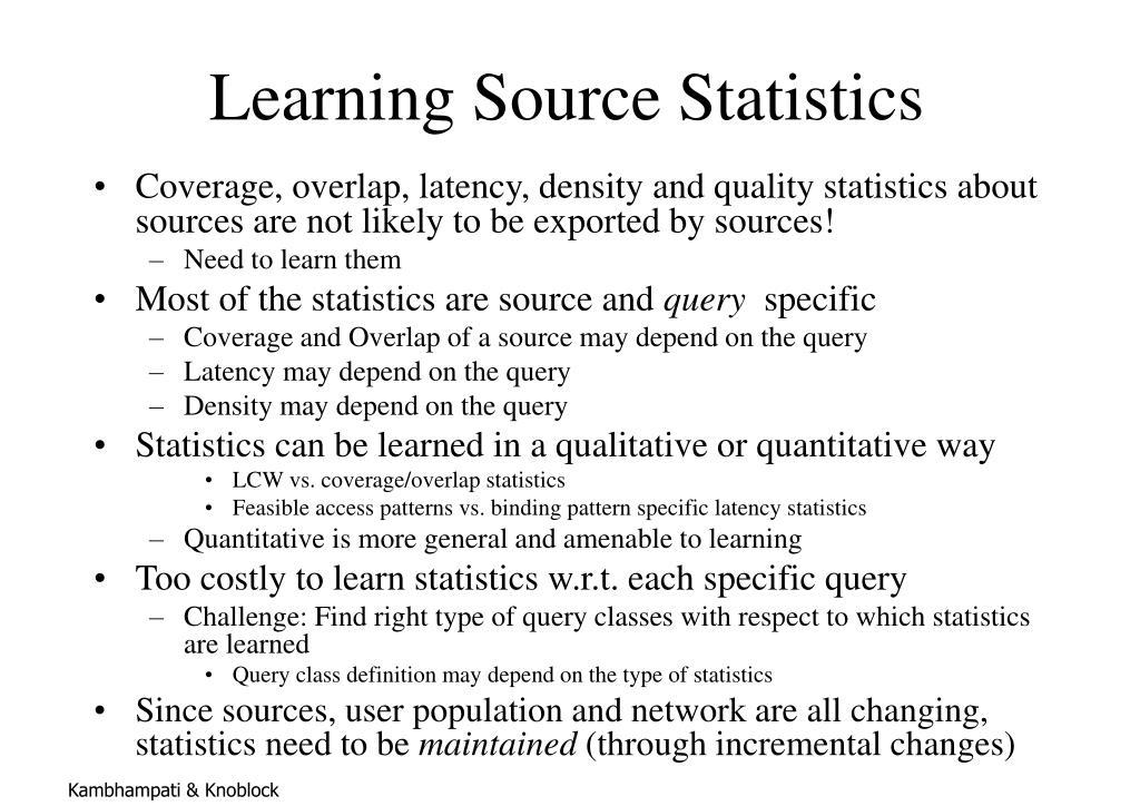 Learning Source Statistics