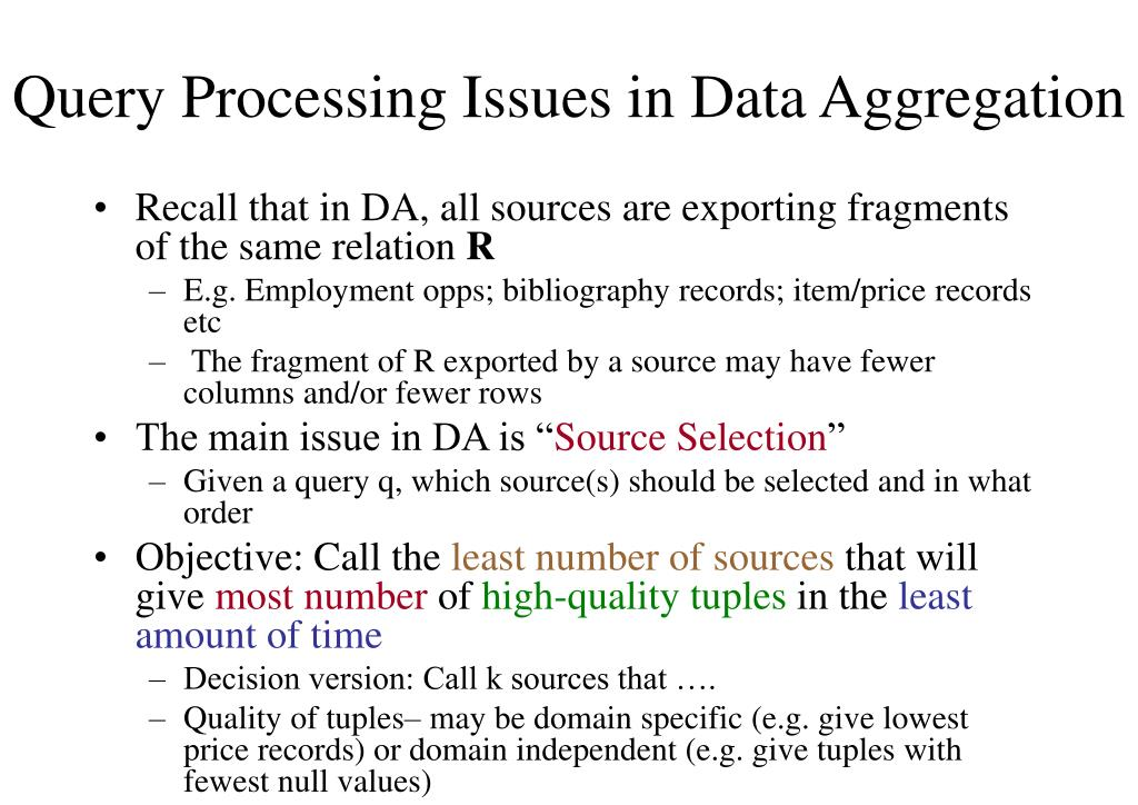 Query Processing Issues in Data Aggregation