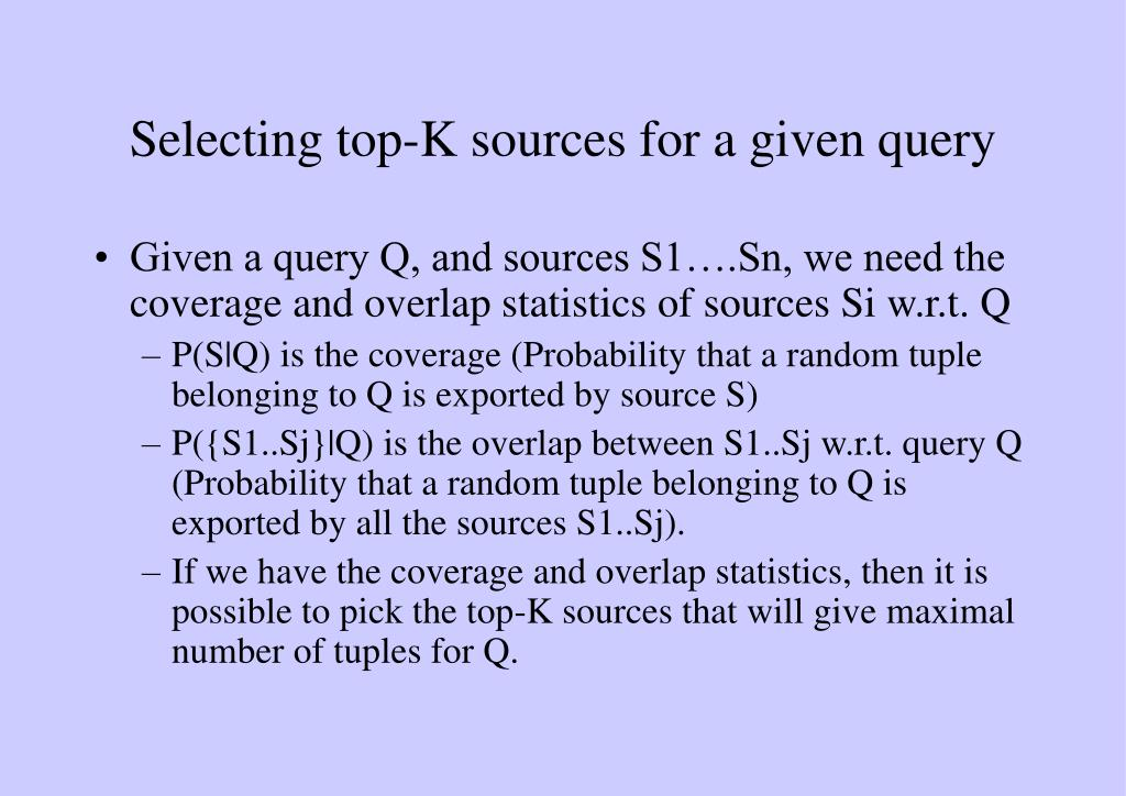 Selecting top-K sources for a given query